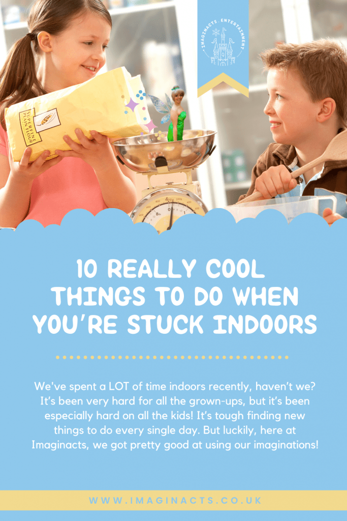 10 Really Cool Things To Do When You're Stuck Indoors